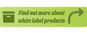 Find out More about White Label Product Button