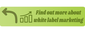 Find Out More About White Label Marketing