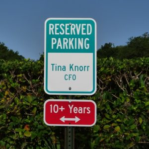 A sign for long-term employee, and owner, Tina Knorr.