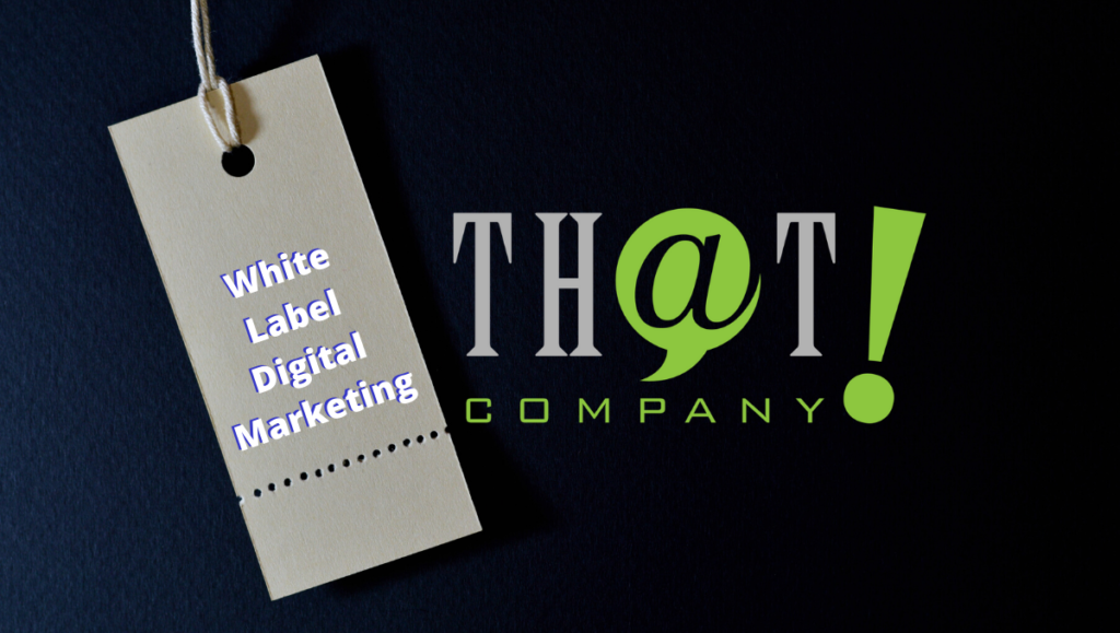 That Company White Label Digital Marketing