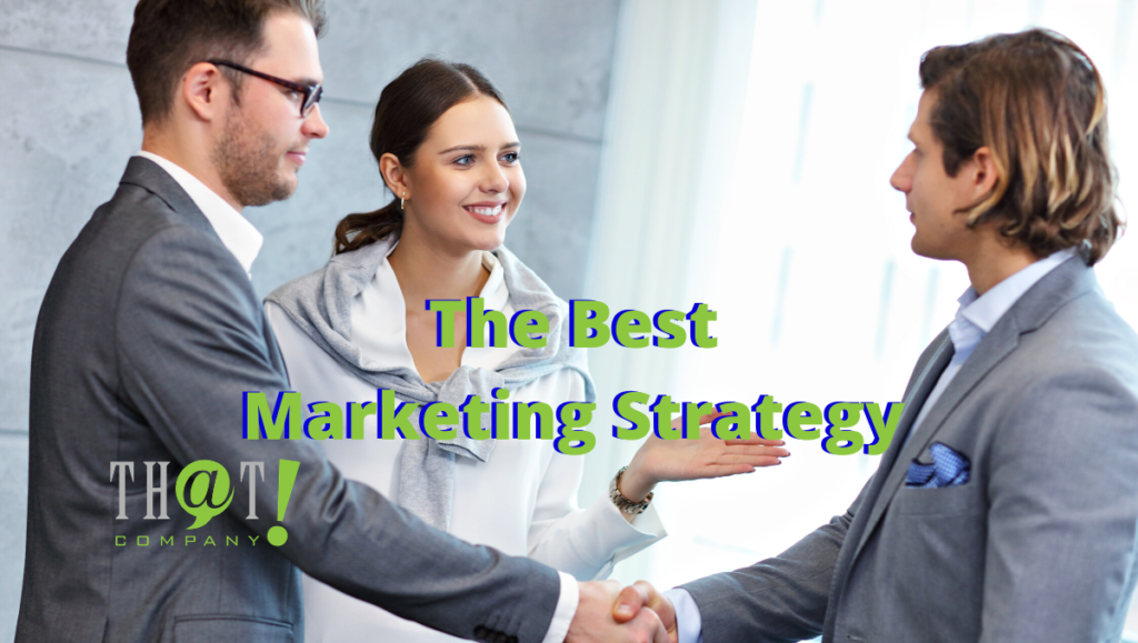 The Best Marketing Strategy