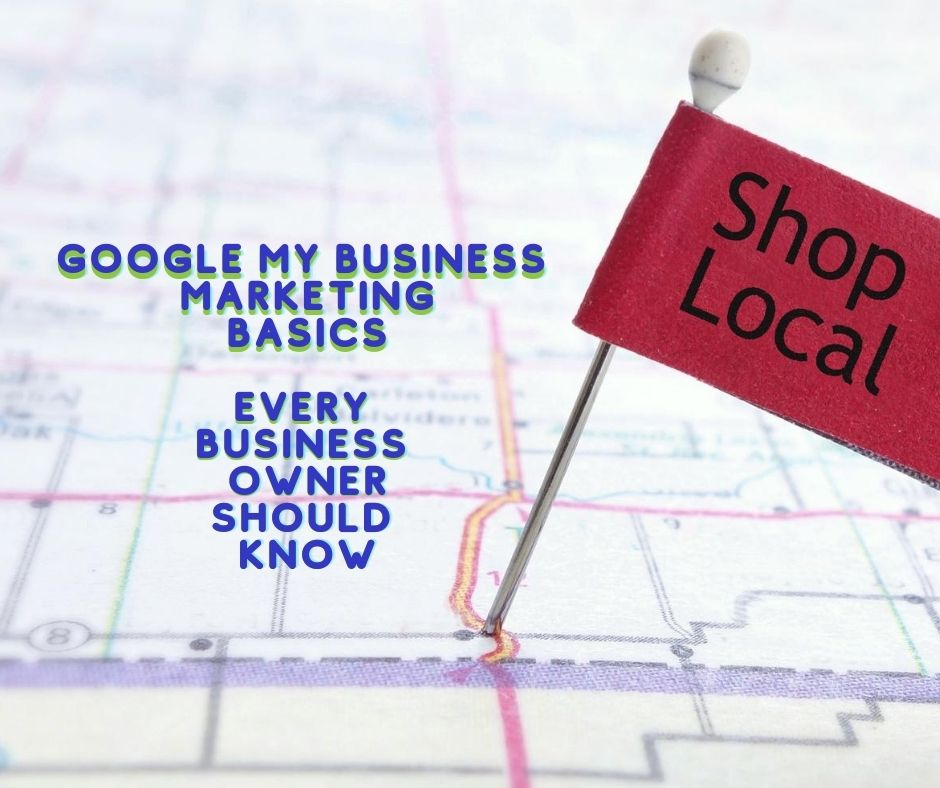 Google My Business Marketing Basics