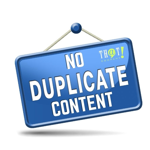 HAVING NO DUPLICATE CONTENT IS PART OF A SUCCESSFUL SEARCH ENGINE OPTIMIZATION CAMPAIGN