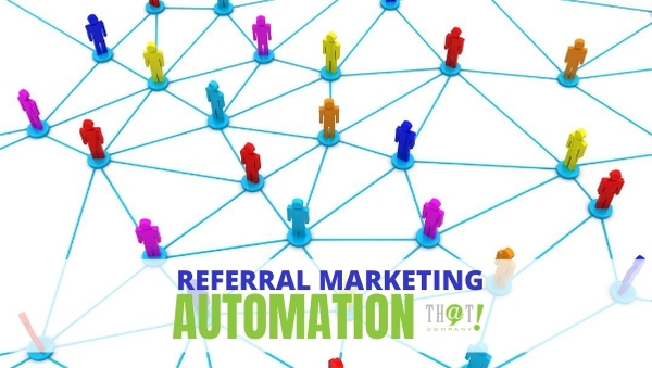 REFERRALS come from family and friends