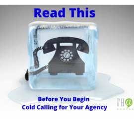 Read This Before You Begin Cold Calling for Your Agency Image
