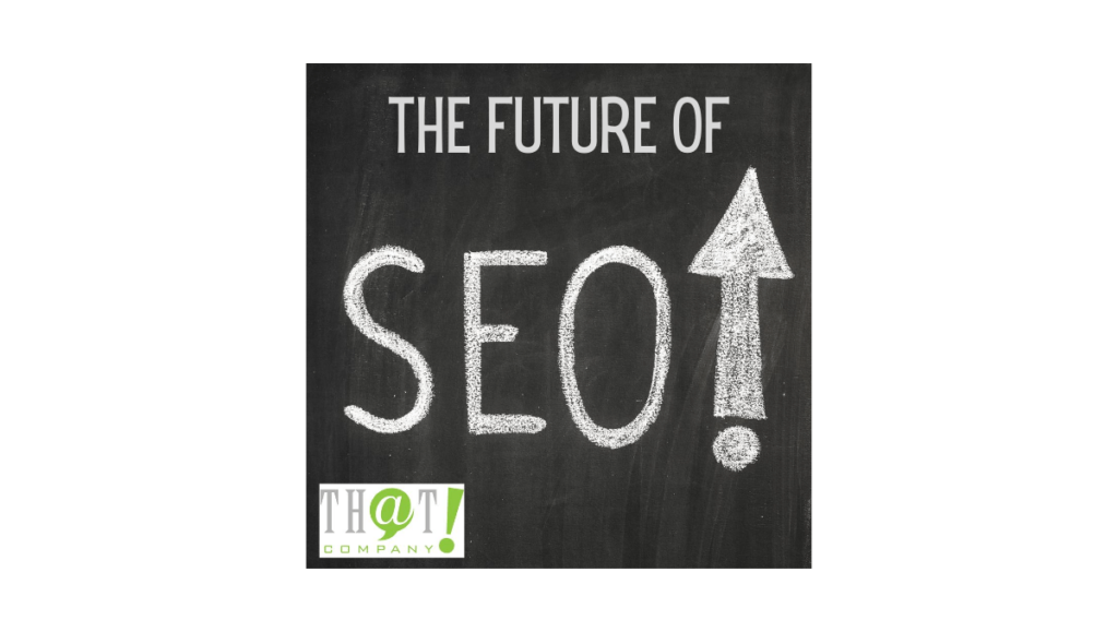 The Future of SEO | What Should We Expect of Google Search
