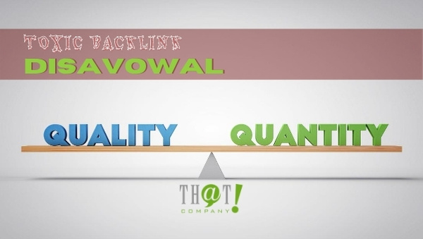 Toxic Backlink Disavowal must consider quality over quantity