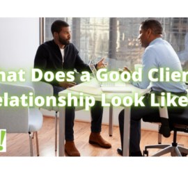 What Does a Good Client Relationship Look Like | Two Businessmen Talking