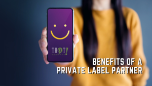 Private Label Partner Benefits   Happy Face on Phone