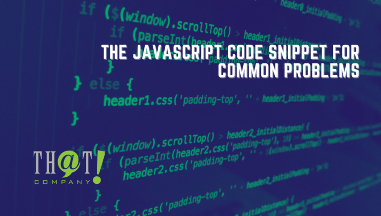 The JavaScript Code Snippet for Common Problems