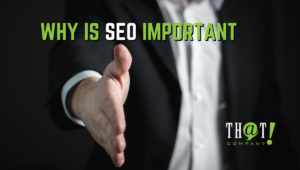Why is SEO Important to Us? | Man Offering Handshake