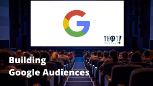 Building Google Search Term Audiences | Cinema with Audience and Google Logo on Screen