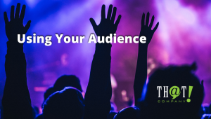 Using Your Search Term Audience | Crowd with Hands Raised