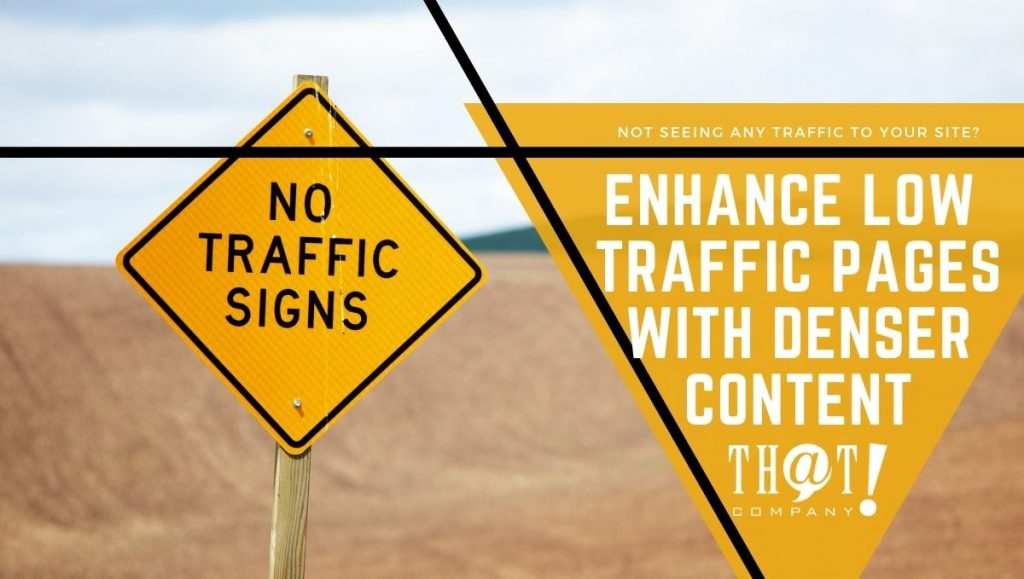 Enhance Content With Low or No Traffic