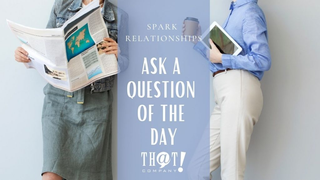 Spark Relationships with a Question of the Day