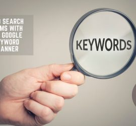 Get Keywords Easily With Google's Keyword Planner