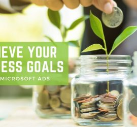 Grow Your Business With Microsoft Ads