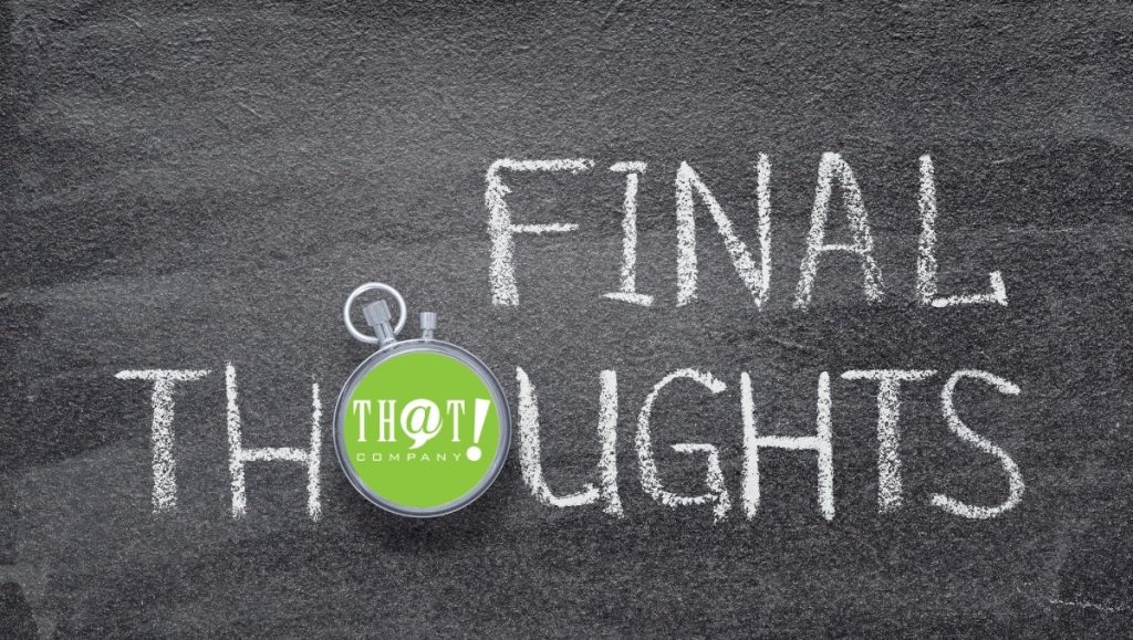 """Final Thoughts About Online Marketing 
