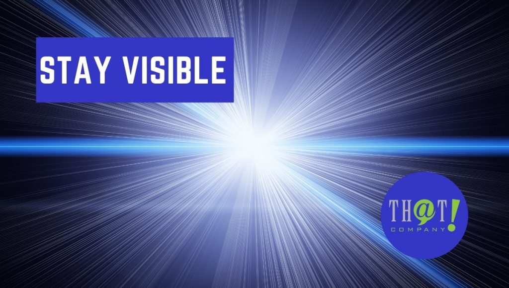 Stay Visible to Keep Brand Awareness High | Light Shining