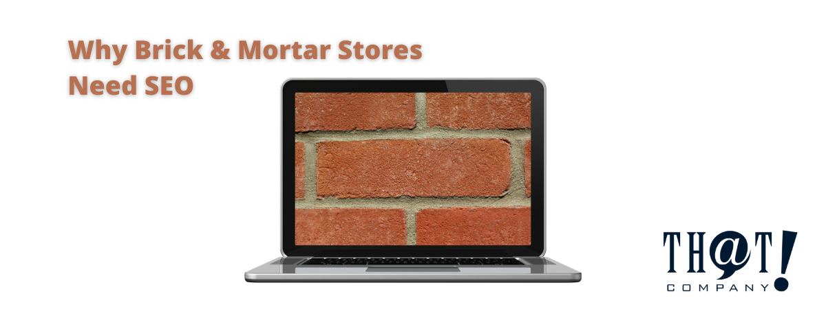Why Physical Stores Need SEO | Image of Computer Screen with Bricks Displayed