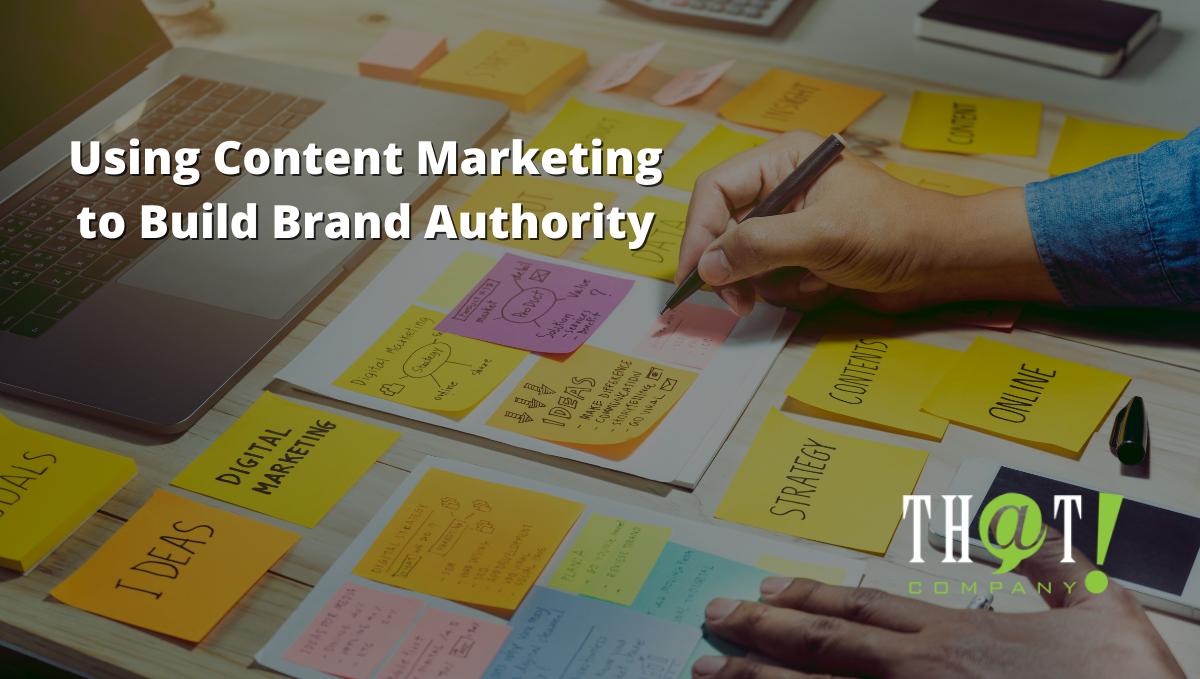 Content Marketing to Build Brand Authority | Image of Someone Writing on Post It Notes