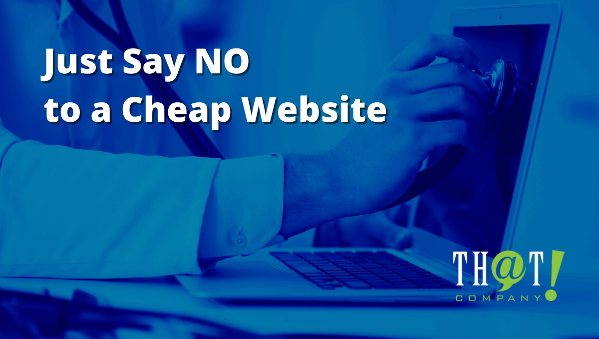 Just Say NO to a Cheap Website | Image of Doctor Using Stethascope on Computer