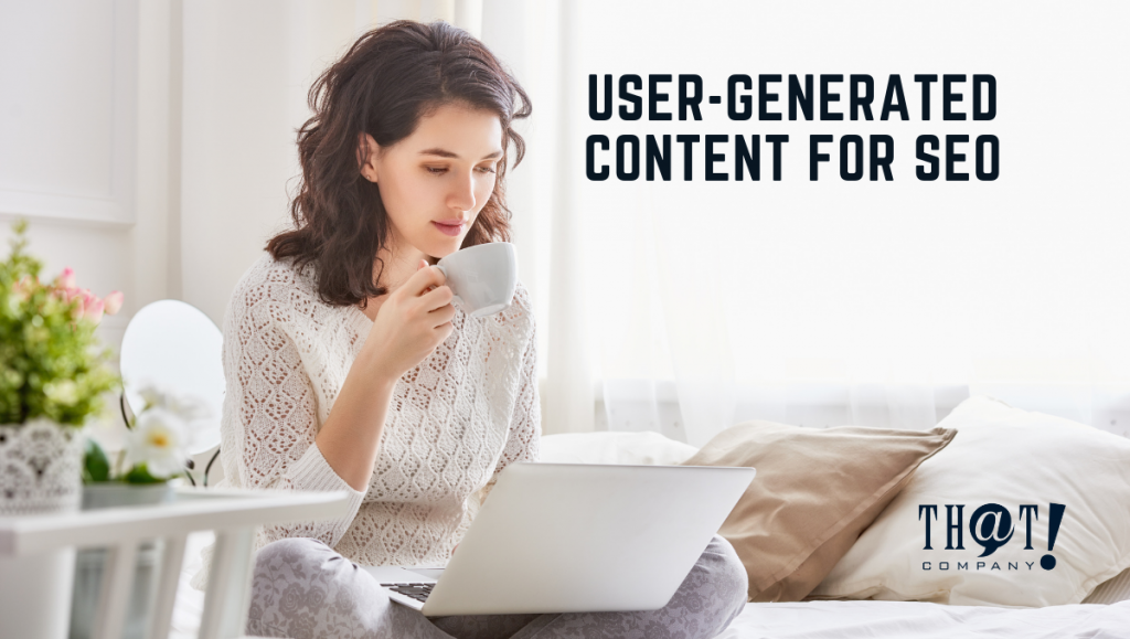 User-Generated Content For SEO | Girl Holding A Cup of Tea in Front of A Laptop