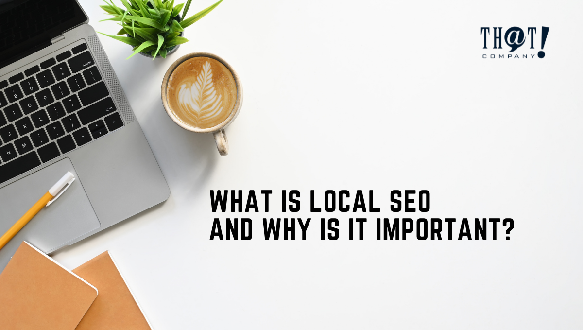 Local SEO And Its Importance | Top View Of Office Desk With Laptop Ballpen and Notebooks with Coffee and Plants on The Side