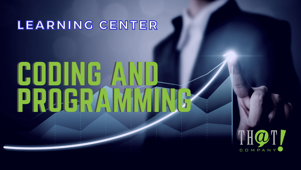Coding and Programming LEARNING CENTER