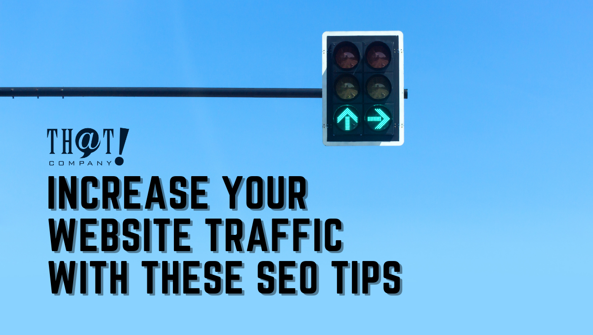 Increase Your Website Traffic   A Street Light In Green Light For Arrow Pointing Up and Right With Blue Sky in the Background