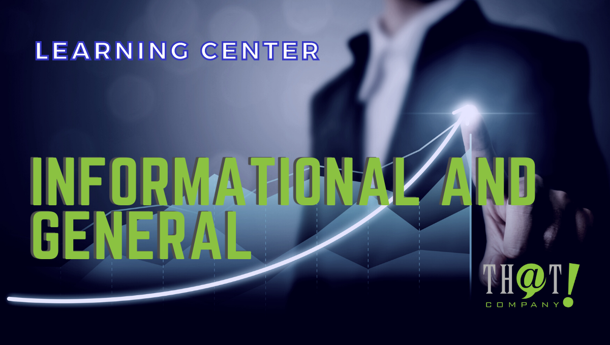 Informational and General LEARNING CENTER