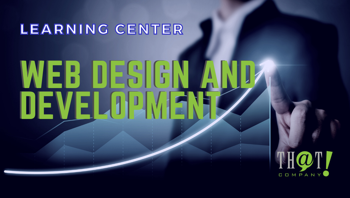 web design and development LEARNING CENTER