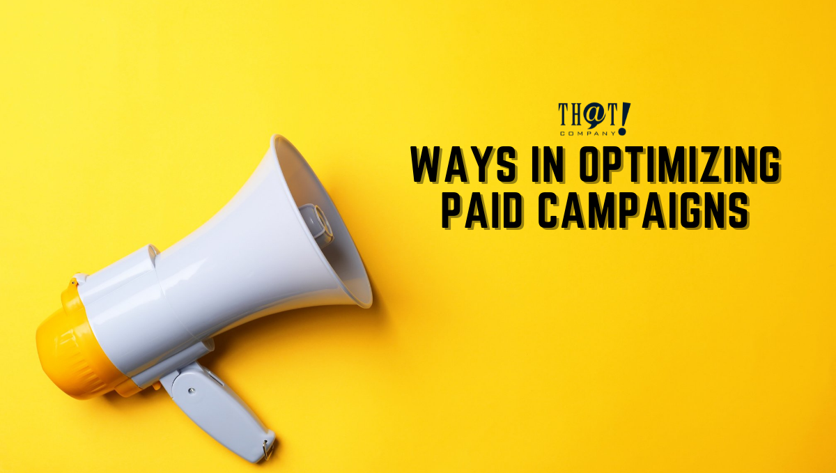 Ways in Optimizing Paid Campaigns | A Megaphone